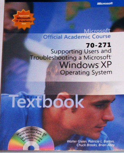 Microsoft Official Academic Course: Supporting Users &: Zacker, Craig, Glenn,