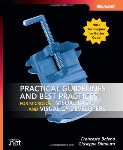 9780735621725: Practical Guidelines & Best Practices for Visual Basic & Visual C# Developers