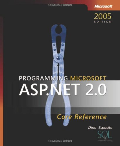 9780735621763: Programming Microsoft® ASP.NET 2.0 Core Reference (Developer Reference)