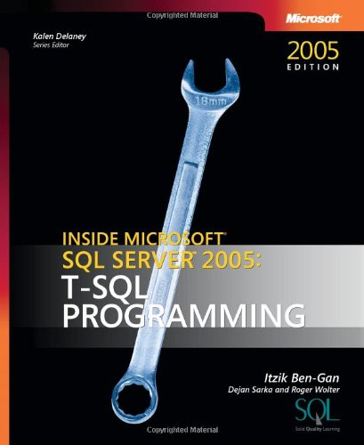 9780735621978: Inside Microsoft® SQL Server(TM) 2005: T-SQL Programming (Pro-Developer)