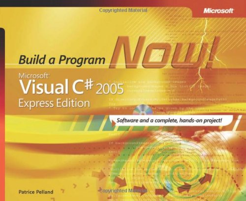 9780735622296: Microsoft Visual C# 2005 Express Edition: Build a Program Now! W/ CD (Pro-Developer)