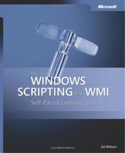 9780735622319: Microsoft® Windows® Scripting with WMI: Self-Paced Learning Guide