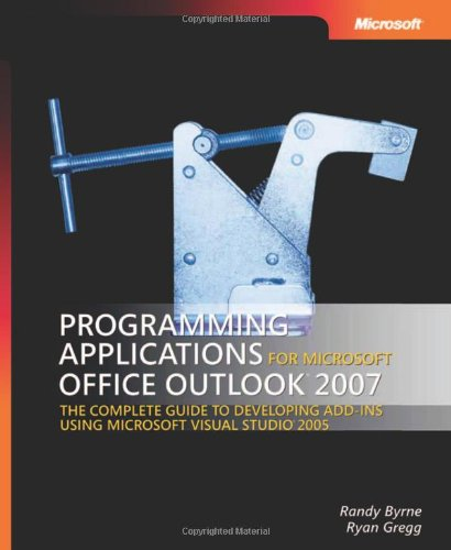 9780735622494: Programming Applications for Microsoft® Office Outlook® 2007 (Developer Reference)