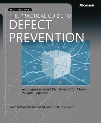 The Practical Guide to Defect Prevention (Best: Marc McDonald, Robert