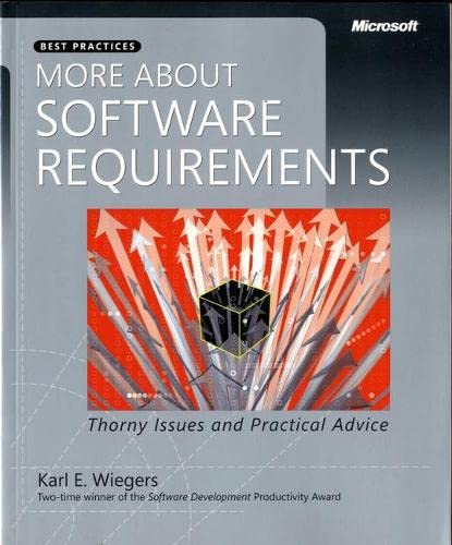 9780735622678: More About Software Requirements: Thorny Issues and Practical Advice (Developer Best Practices)