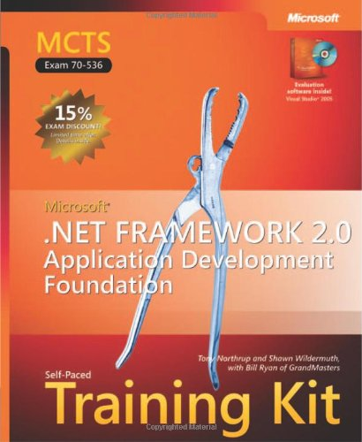 9780735622777: MCTS Self-Paced Training Kit (Exam 70-536): Microsoft .NET Framework 2.0 Application Development Foundation