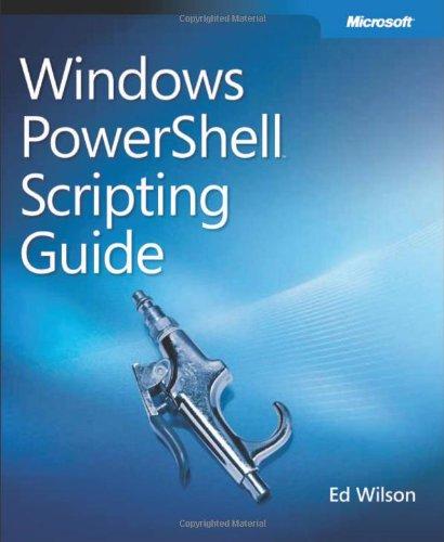 9780735622791: Windows PowerShell(TM) Scripting Guide