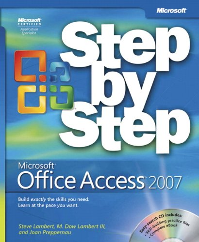 9780735623033: Microsoft® Office Access™ 2007 Step by Step