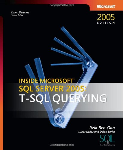9780735623132: Inside Microsoft SQL Server 2005: T-SQL Querying (Developer Reference)