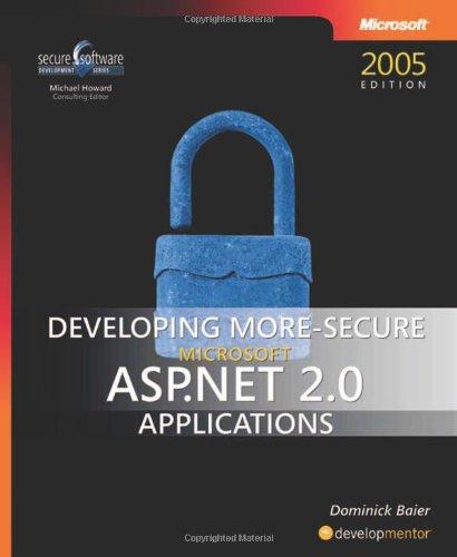 9780735623316: Developing More-Secure Microsoft® ASP.NET 2.0 Applications (Pro Developer)