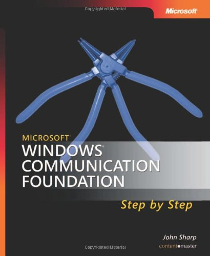 9780735623361: Microsoft Windows Communication Foundation Step-by-Step Book/CD Package