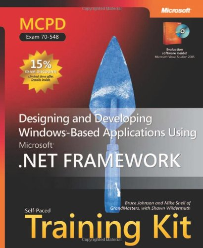 9780735623392: MCPD Self-Paced Training Kit (Exam 70-548): Designing and Developing Windows®-Based Applications Using the Microsoft® .NET Framework (Pro Certification)