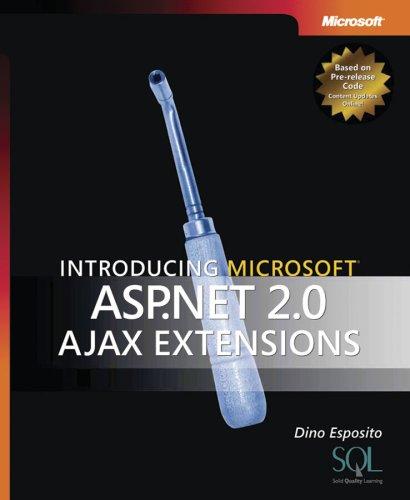 9780735623453: Introducing Microsoft ASP.Net 2.0 Ajax Extensions