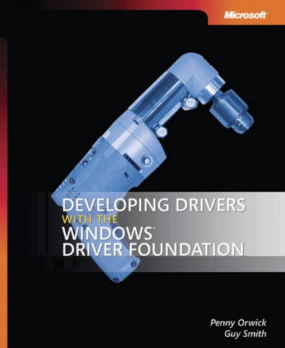 9780735623743: Developing Drivers with the Windows® Driver Foundation (Developer Reference)