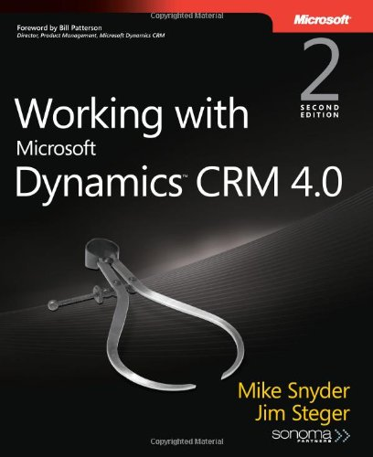 9780735623781: Working with Microsoft Dynamics(TM) CRM 4.0 (PRO-Developer)
