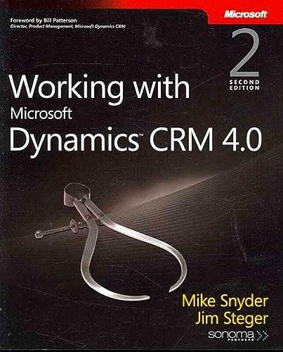 9780735623781: Working with Microsoft Dynamics(TM) CRM 4.0