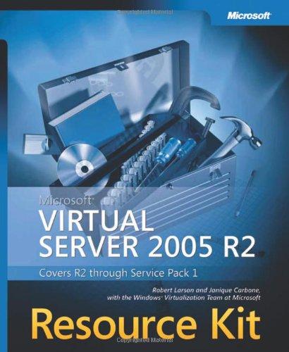 9780735623811: Microsoft® Virtual Server 2005 R2 Resource Kit