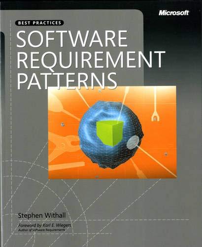9780735623989: Software Requirement Patterns (Developer Best Practices)