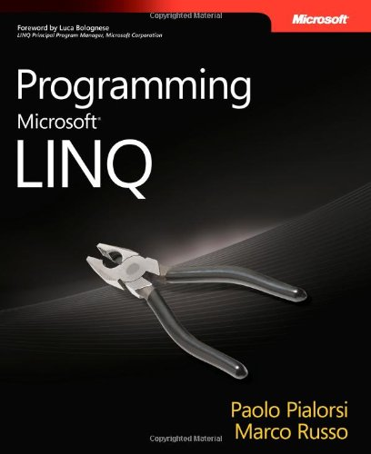 9780735624009: Programming Microsoft® LINQ (PRO-Developer)