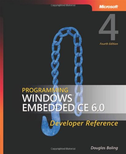 9780735624177: Programming Windows Embedded CE 6.0 Developer Reference, 4th Edition