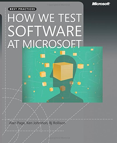 9780735624252: How We Test Software at Microsoft