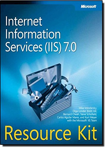 9780735624412: Internet Information Services (IIS) 7.0 Resource Kit (PRO - Resource Kit)