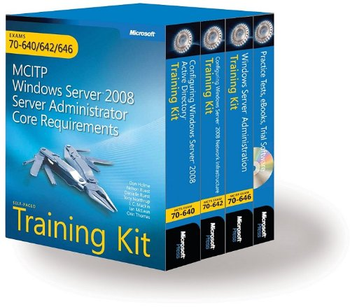 9780735625082: MCITP Self-Paced Training Kit (Exams 70-640, 70-642, 70-646): Server Administrator Core Requirements Book/DVD/CD Package