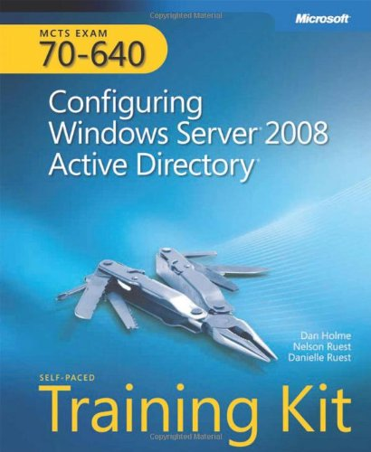 9780735625136: MCTS Self-Paced Training Kit (Exam 70-640): Configuring Windows Server 2008 Active Directory, Book/CD Package
