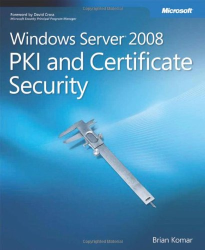 9780735625167: Windows Server 2008 PKI and Certificate Security Book/CD Package