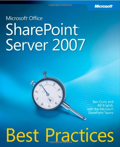 9780735625389: Microsoft Office SharePoint Server 2007 Best Practices