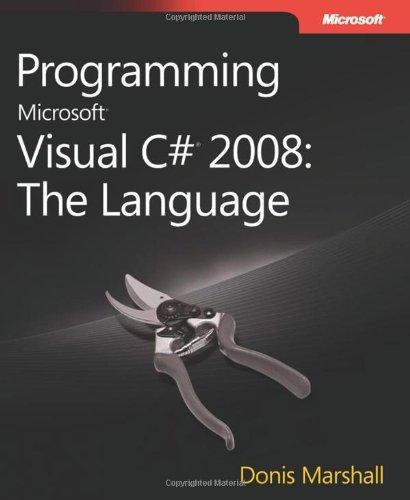 9780735625402: Programming Microsoft® Visual C#® 2008: The Language