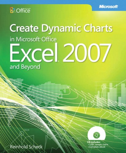 9780735625440: Create Dynamic Charts in Microsoft® Office Excel® 2007