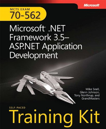 9780735625624: MCTS Self-Paced Training Kit (Exam 70-562): Microsoft® .NET Framework 3.5—ASP.NET Application Development: Microsoft(r) .Net Framework 3.5 ASP.Net Application Development (Pro - Certification)