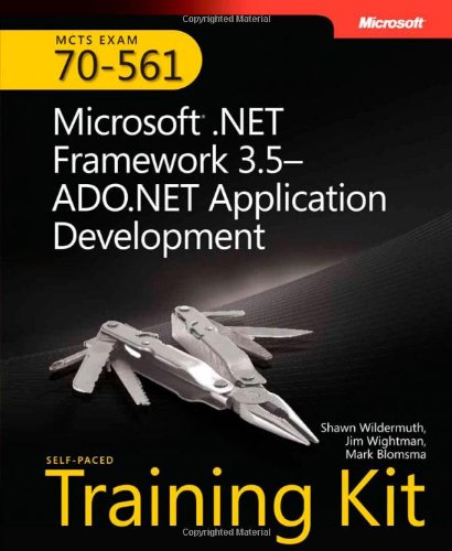 9780735625631: MCTS Self-Paced Training Kit (Exam 70-561): Microsoft .NET Framework 3.5 ADO.NET Application Development Book/CD/DVD Package