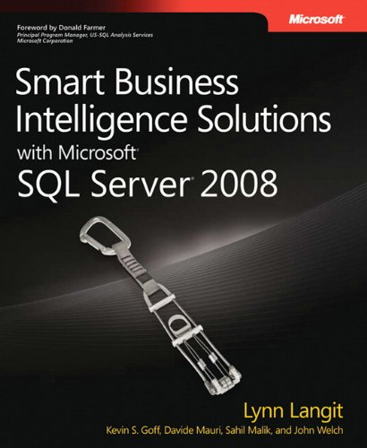 9780735625808: Smart Business Intelligence Solutions with Microsoft® SQL Server® 2008 (PRO-Developer)