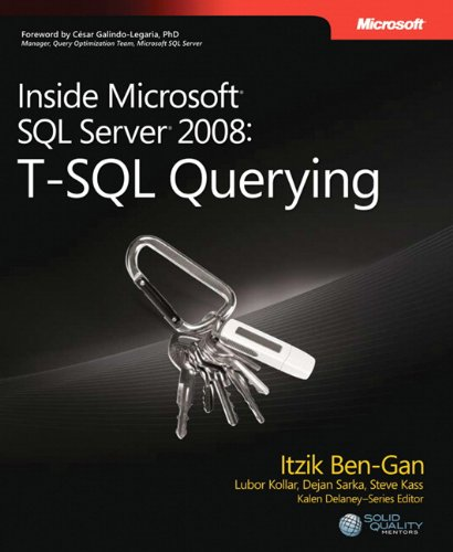 9780735626034: Inside Microsoft SQL Server 2008 T-SQL Querying (Developer Reference)