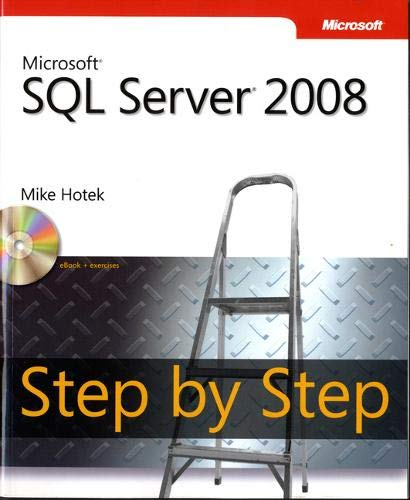 9780735626041: Microsoft SQL Server 2008 Step by Step Book/CD Package
