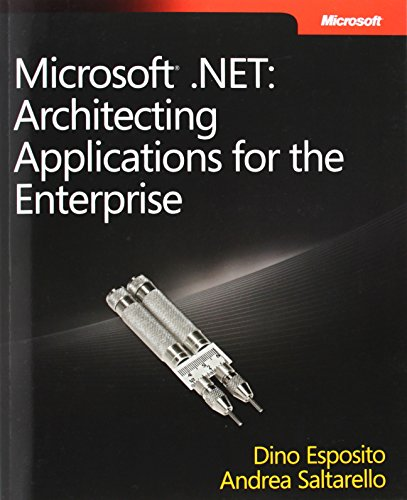 9780735626096: Microsoft® .NET: Architecting Applications for the Enterprise (Developer Reference)