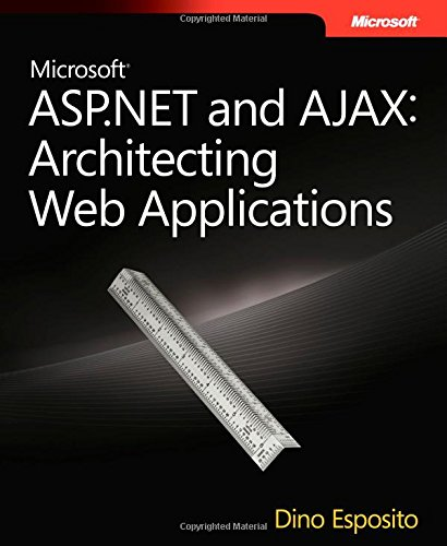 9780735626218: Microsoft® ASP.NET and AJAX: Architecting Web Applications (Developer Reference)