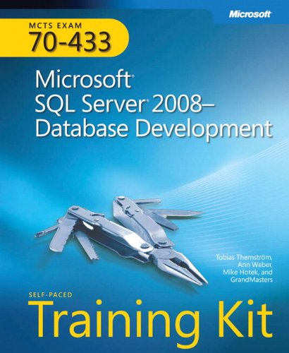 9780735626393: MCTS Self-Paced Training Kit (Exam 70-433): Microsoft® SQL Server® 2008 - Database Development (Certification)