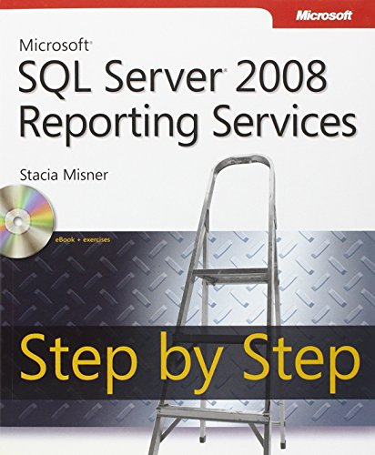 9780735626478: Microsoft SQL Server 2008 Reporting Services Step by Step (Step by Step Developer)