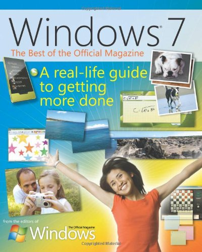 The Best of Windows® 7: The Official: Magazine of, The