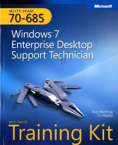 9780735627093: MCITP Self-Paced Training Kit (Exam 70-685): Windows 7 Enterprise Desktop Support Technician Book/CD Package