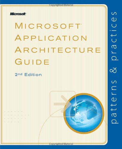 9780735627109: Microsoft Application Architecture Guide 2nd Edition
