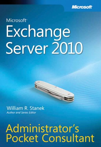 9780735627123: Microsoft® Exchange Server 2010 Administrator's Pocket Consultant