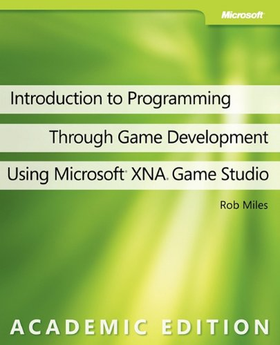 9780735627130: Introduction to Programming Through Game Development Using Microsoft Xna Game Studio
