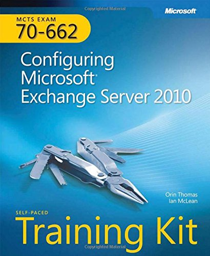 9780735627161: MCTS Self-Paced Training Kit (Exam 70-662): Configuring Microsoft Exchange Server 2010 Book/CD Package