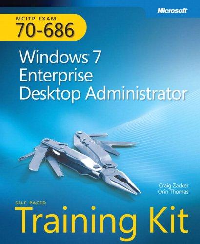 9780735627178: MCITP Self-Paced Training Kit (Exam 70-686): Windows 7 Desktop Administrator Book/CD Package