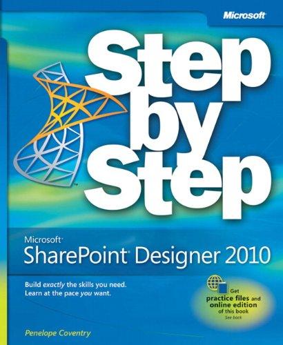 9780735627338: Microsoft® SharePoint® Designer 2010 Step by Step (Step by Step (Microsoft))