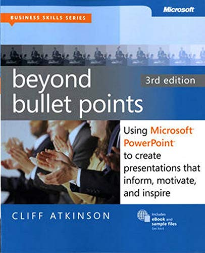 9780735627352: Beyond Bullet Points: Using Microsoft® PowerPoint® to Create Presentations that Inform, Motivate, and Inspire (Business Skills) (English and English Edition)